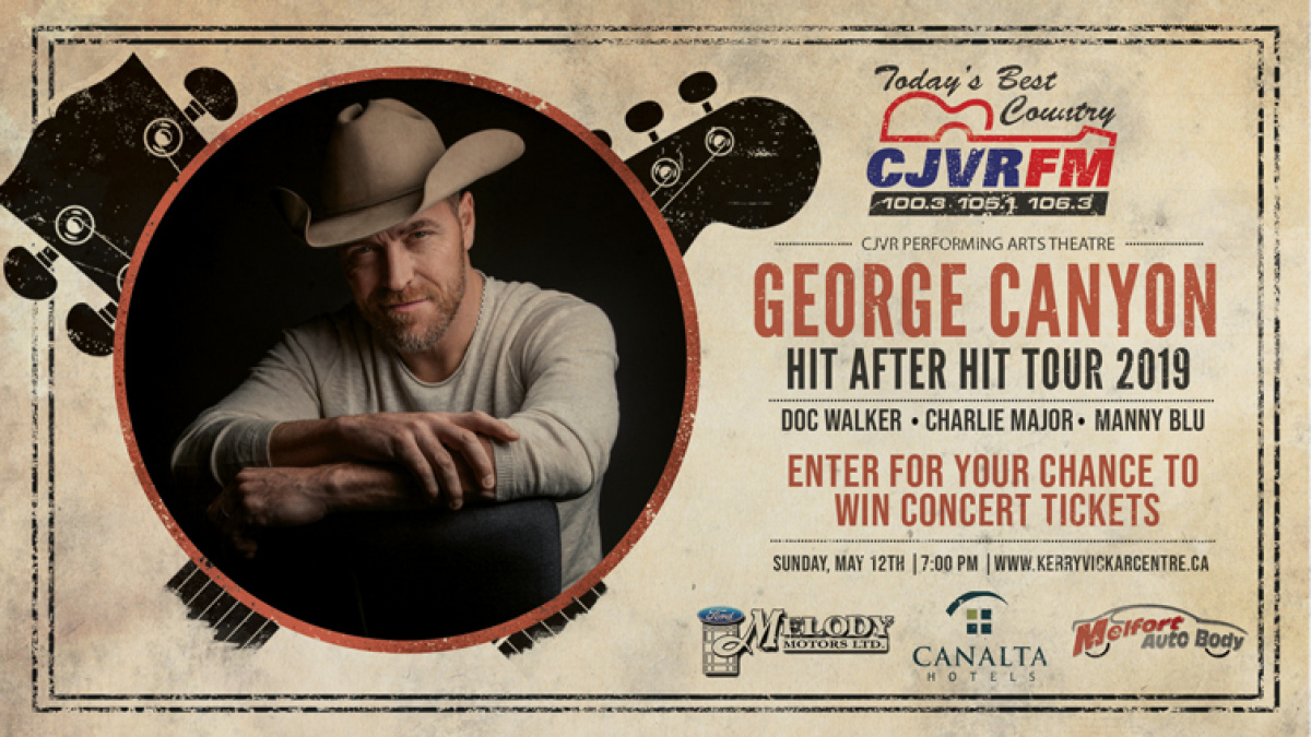 WIN George Canyon Tickets | CJVR Today's Best Country